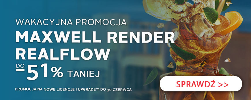Maxwell&Realflow promo 2021